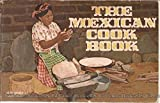 img - for The Mexican Cook Book, book / textbook / text book