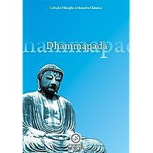 Dhammapada (tradução) (Coleção Filosofia à Maneira Clássica)