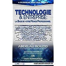 Technologie & Entreprise: la Base de votre Monde Professionnel (French Edition)