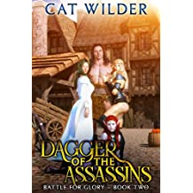 Dagger of the Assassins (Battle for Glory Adventures  Book 2)