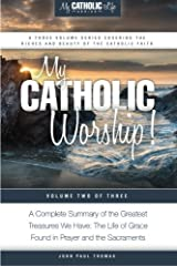 My Catholic Worship! (My Catholic Life! Series) (Volume 2) Paperback