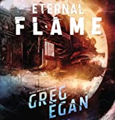 The Eternal Flame | Greg Egan
