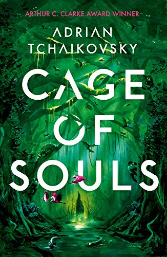Cage of Souls: Shortlisted for the Arthur C. Clarke Award 2020