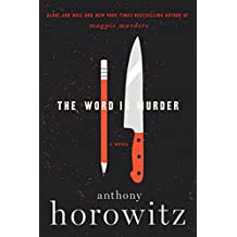 The Word is Murder: A Novel