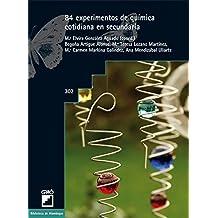 84 experimentos de química cotidiana en secundaria (BIBLIOTECA DE ALAMBIQUE) (Spanish Edition)