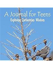 A Journal for Teens: Exploring Zoroastrian Wisdom