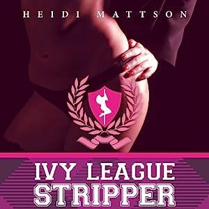 Ivy League Stripper Audiobook