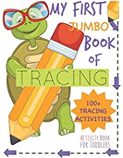 My First Book of Tracing Jumbo 100+Tracing Activities Activity Book for Toddlers: Beginning Tracing Book for Handwriting Skills Pencil Control and Fine Motor Skills