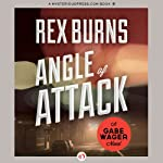 Angle of Attack | Rex Burns