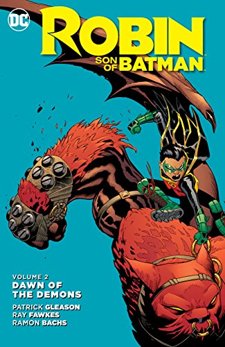 Robin: Son of Batman (2015-2016) Vol. 2: Dawn of the Demons