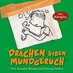 Drachen haben Mundgeruch (Drache Quentin 1) | Tobias Schier,Claudia Weiand
