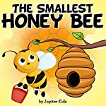 The Smallest Honey Bee |  Jupiter Kids
