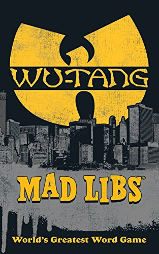 Wu-Tang Clan Mad Libs Paperback – Import, 10 January 2017