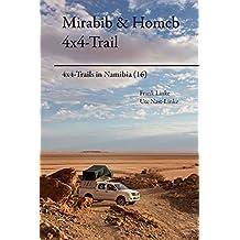 Mirabib & Homeb 4x4-Trail (4x4-Trails in Namibia  16) (German Edition)
