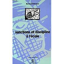 Sanctions et discipline à l'école  [ancienne édition]