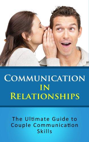 Communication in relationships the ultimate guide to couple communication in relationships the ultimate guide to couple communication skills by jones lauren fandeluxe Image collections
