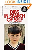 #7: Dibs in Search of Self: The Renowned, Deeply Moving Story of an Emotionally Lost Child Who Found His Way Back