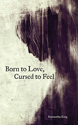 Book Cover: Born to Love, Cursed to Feel