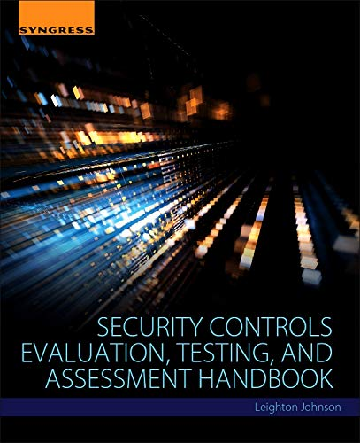 Security Controls Evaluation, Testing, and Assessment Handbook ()