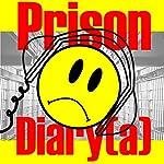 Prison Diary(a): A San Quentin Comedy, Kinda | Joey Reghitto