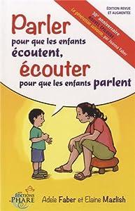 """Afficher """"Parler pour que les enfants écoutent, écouter pour que les enfants parlent"""""""