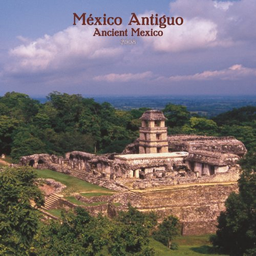 Mexico 2008 Calendar - México Antiguo/Ancient Mexico 2008 Square Wall Calendar (German, French, Spanish and English Edition)