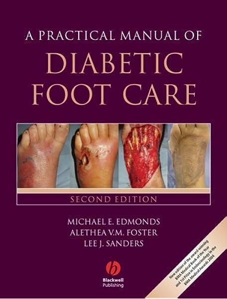 A Practical Manual Of Diabetic Foot Care 9781405161473 Medicine