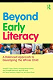Beyond Early Literacy, Janet B. Taylor and Nancy Amanda Branscombe, 0415874440