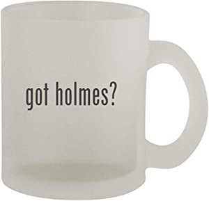 got holmes? - 10oz Frosted Coffee Mug Cup, Frosted