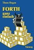 FORTH - Ganz Einfach, Hogan, Thom, 3528042923