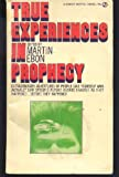 True Experiences in Prophecy, Martin Ebon, 0451086759