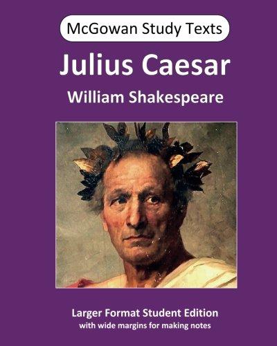 Download Julius Caesar (McGowan Study Texts) (Volume 8) pdf epub