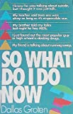 So What Do I Do Now?, Dallas Groten, 1556610335