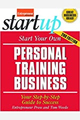 Start Your Own Personal Training Business (Startup) Paperback