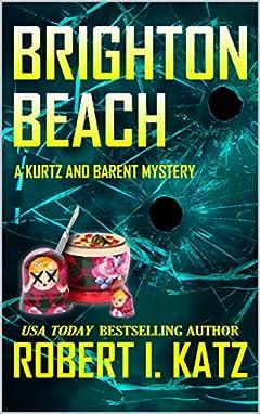 Brighton Beach: A Kurtz and Barent Mystery (Kurtz and Barent Mysteries Book 5)