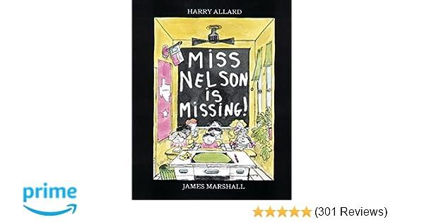 Miss Nelson Is Missing Harry G Allard Jr James Marshall