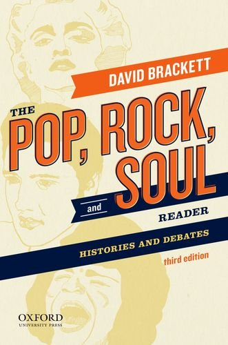 The Pop, Rock, and Soul Reader: Histories and Debates pdf epub