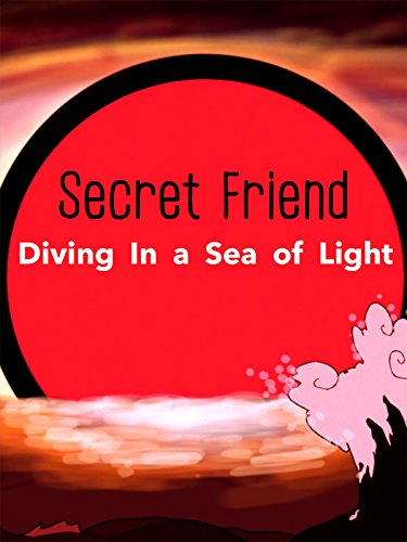 Secret Friend - Diving In a Sea of Light International Video Electronics