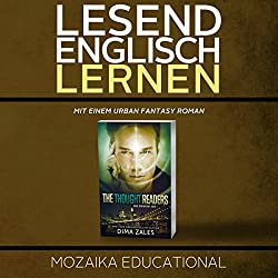 Englisch Lernen: Mit einem Urban Fantasy Roman [Learn English for German Speakers - Urban Fantasy Novel, Edition 1]