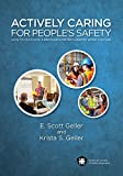 img - for Actively Caring for People's Safety: How to Cultivate a Brother's/Sister's Keeper Work Culture book / textbook / text book