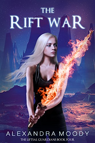 The Rift War (The Liftsal Guardians Book 4)