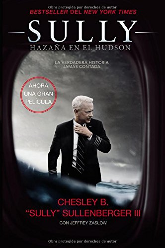 Sully: Hazaña en el Hudson (Spanish Edition)