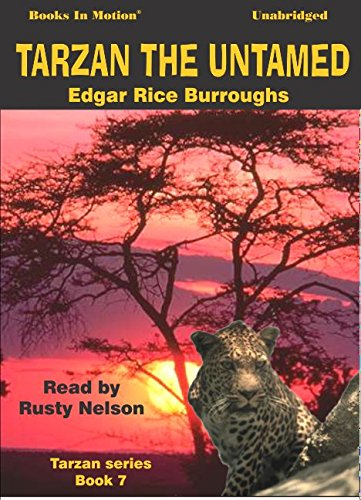 Read Online Tarzan Untamed by Edgar Rice Burroughs (Tarzan Series, Book 7) from Books In Motion.com pdf epub