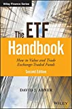 The ETF Handbook: How to Value and Trade Exchange Traded Funds (Wiley Finance)