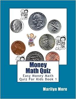 Buy Money Math Quiz: Easy Money Math Quiz for Kids Book 1