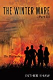 The Winter Mare - Part Iii, Esther Shaw, 1456771353