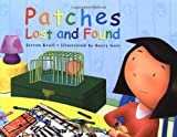 Patches Lost and Found, Steven Kroll, 0761452176
