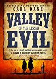 Valley of the Lesser Evil (A Hawke & Carmody Western Novel Book 1)
