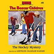 The Hockey Mystery: The Boxcar Children Mysteries, Book 80 | Gertrude Chandler Warner