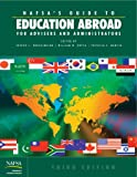 NAFSA's Guide to Education Abroad for Advisers and Administrators, Hoffa, William and Pearson, John, 0912207892